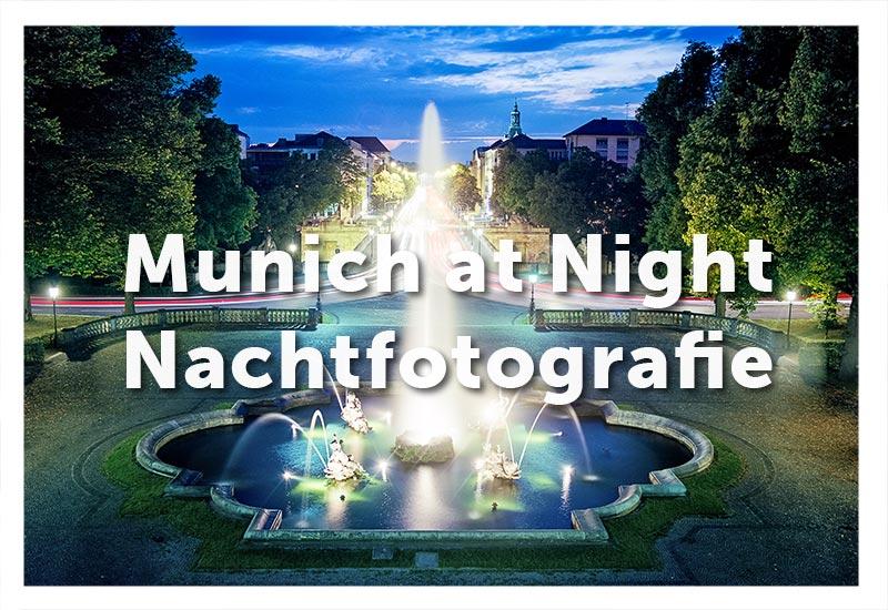 Nachtfotografie in München - Workshop